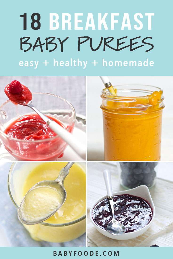 A collage of homemade baby food recipes for breakfast.