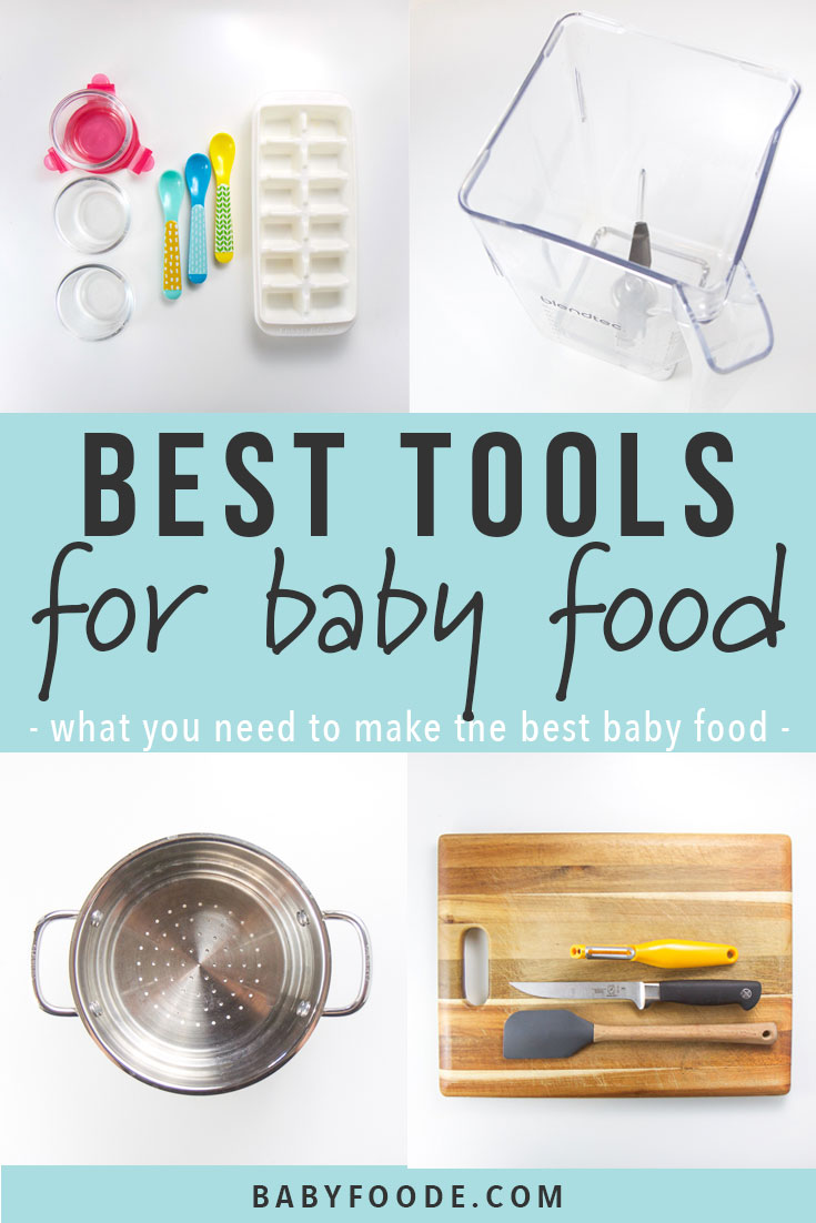 Collage of the best tools for baby food - how to make baby food.